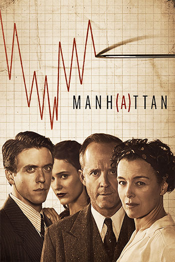 Manhattan TV Series | Lionsgate